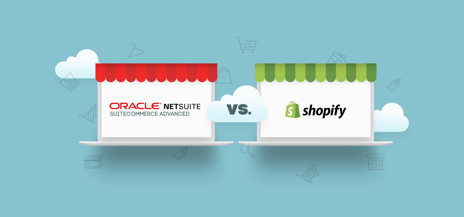 SuiteCommerce Advanced vs Shopify Plus