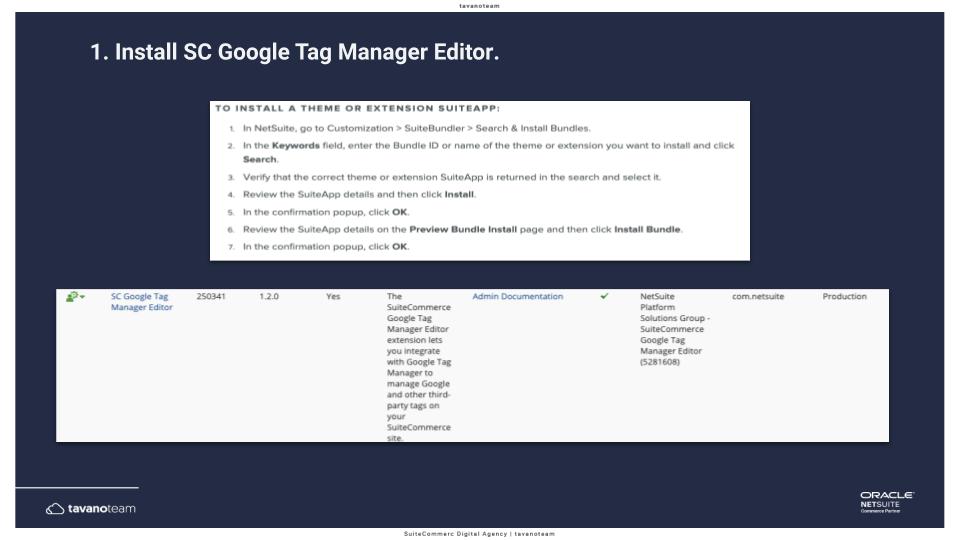 Step 1 Install SuiteCommerce Google Tag Manager Editor Tavano Team