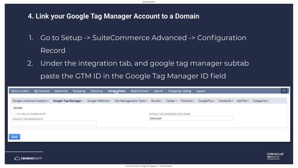 Step 4 Link your Google Tag Manager account to a domain - SuiteCommerce Tavano Team