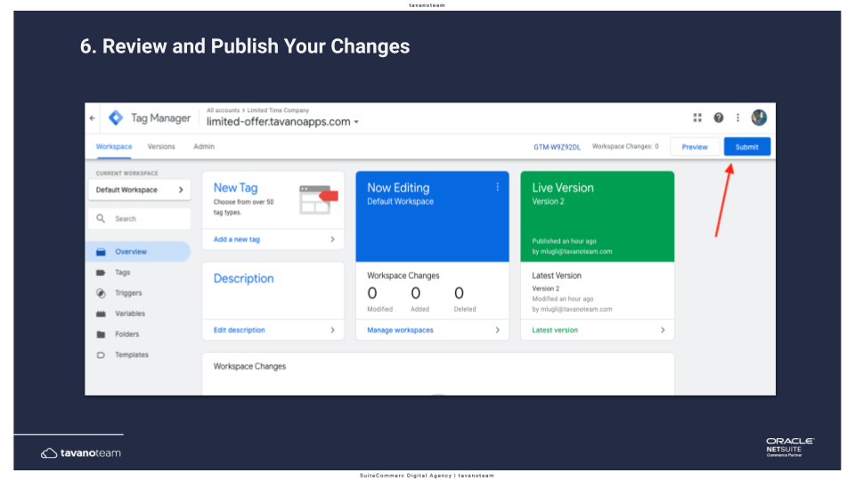 Step 6 Review and publish your changes - Google Tag Manager in SuiteCommerce Advanced - Tavano Team